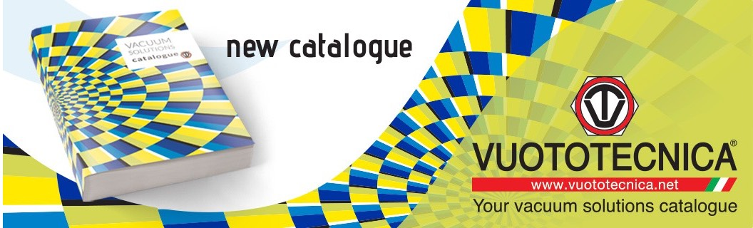 New catalogue - Vuototecnica is vacuum technology